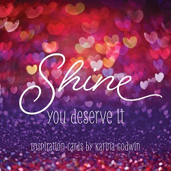 Shine you deserve it lid image for web